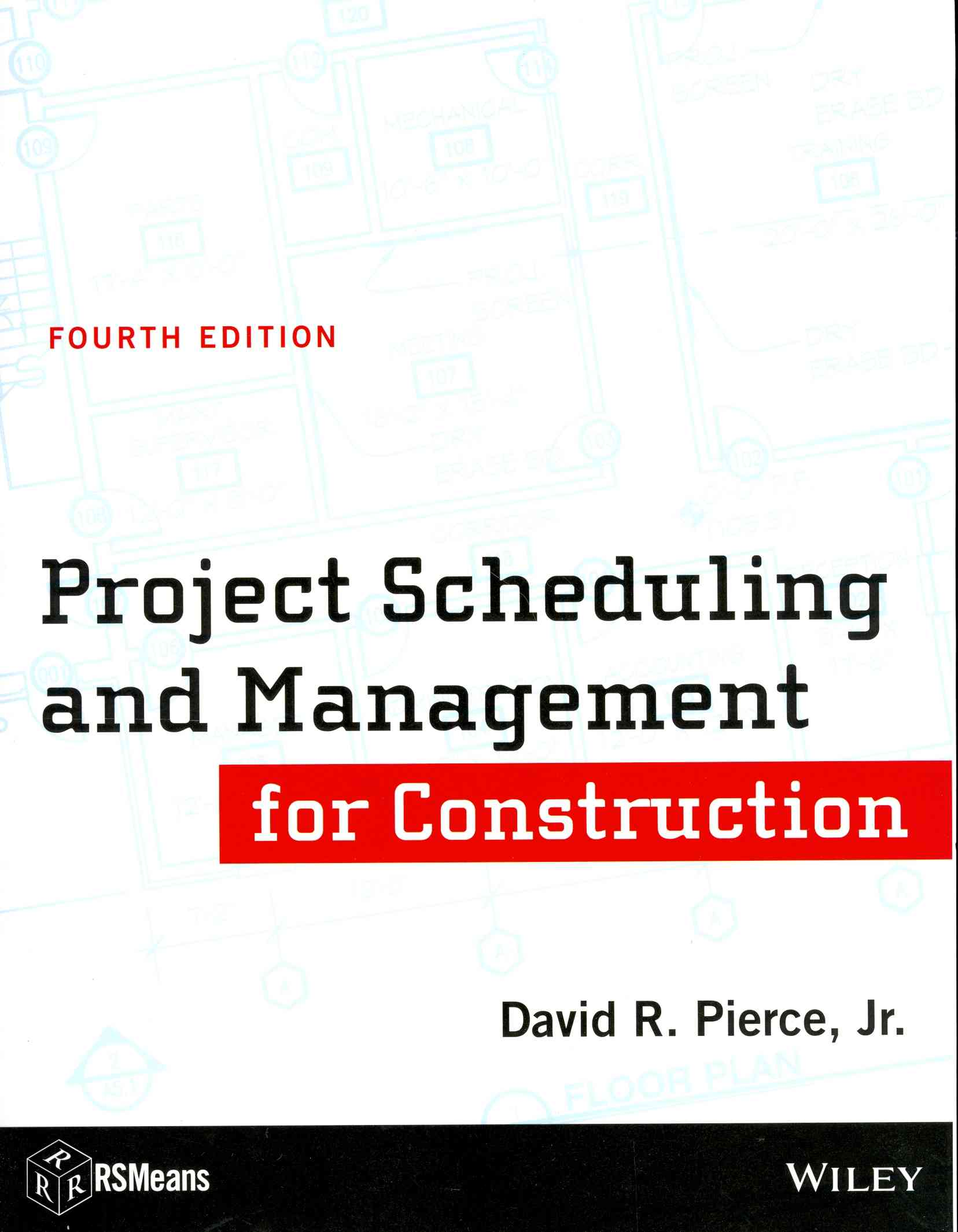 Project Scheduling and Management for Construction By Pierce, David R., Jr.